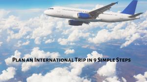 International Trip Plans
