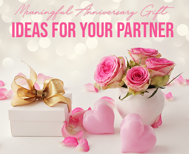 Anniversary Gift Ideas that you can give to your partner   Lifestylenmore